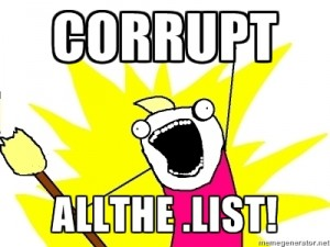 Corrupt all the .list!